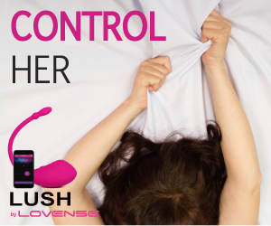 Lush by LoveSense, Control Her by Lust
